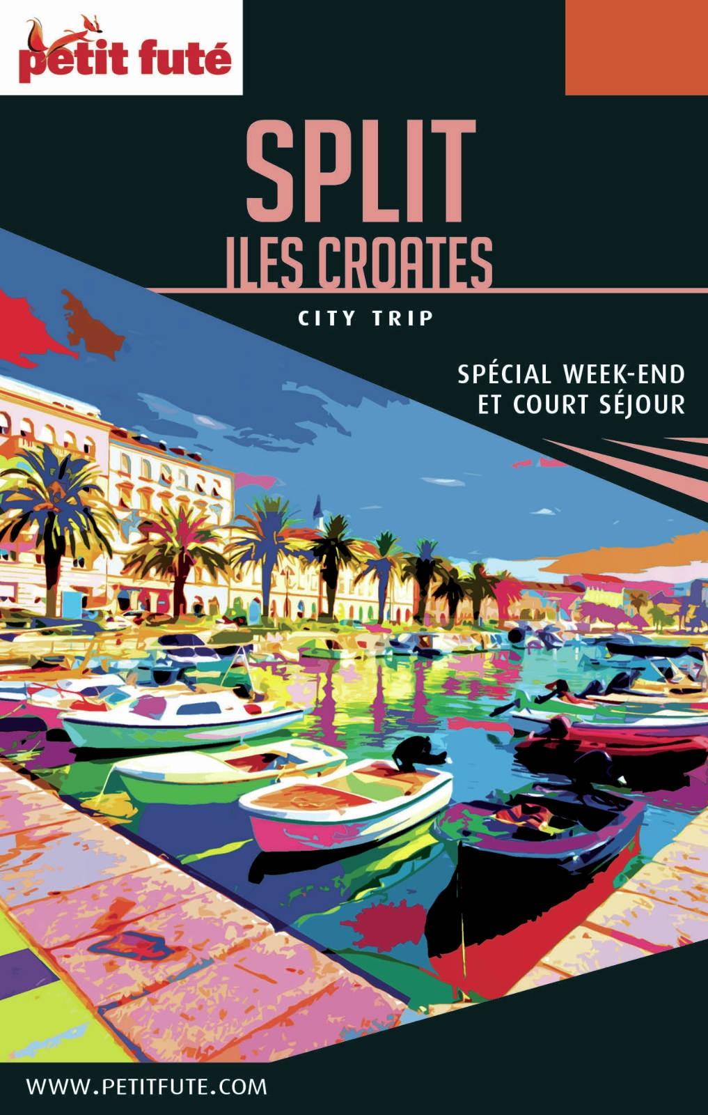 SPLIT / ILES CROATES CITY TRIP 2017 City trip Petit Futé