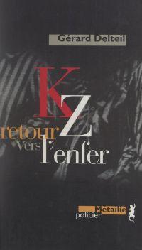 KZ, retour vers l'enfer