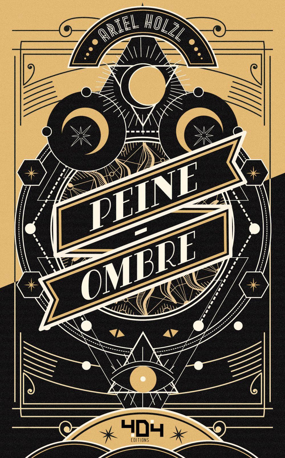 Peine-Ombre - Roman young adult dark fantasy - Dès 14 ans | Holzl, Ariel. Auteur