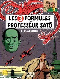 Blake et Mortimer - Tome 11 - Les 3 Formules du Professeur Sato | Jacobs, Edgar Pierre (1904-1987). Auteur