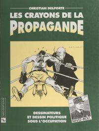 Les crayons de la propagand...
