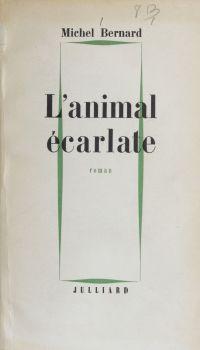 L'animal écarlate