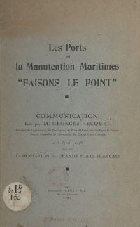 Les ports et la manutention...