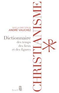 Christianisme - Dictionnair...