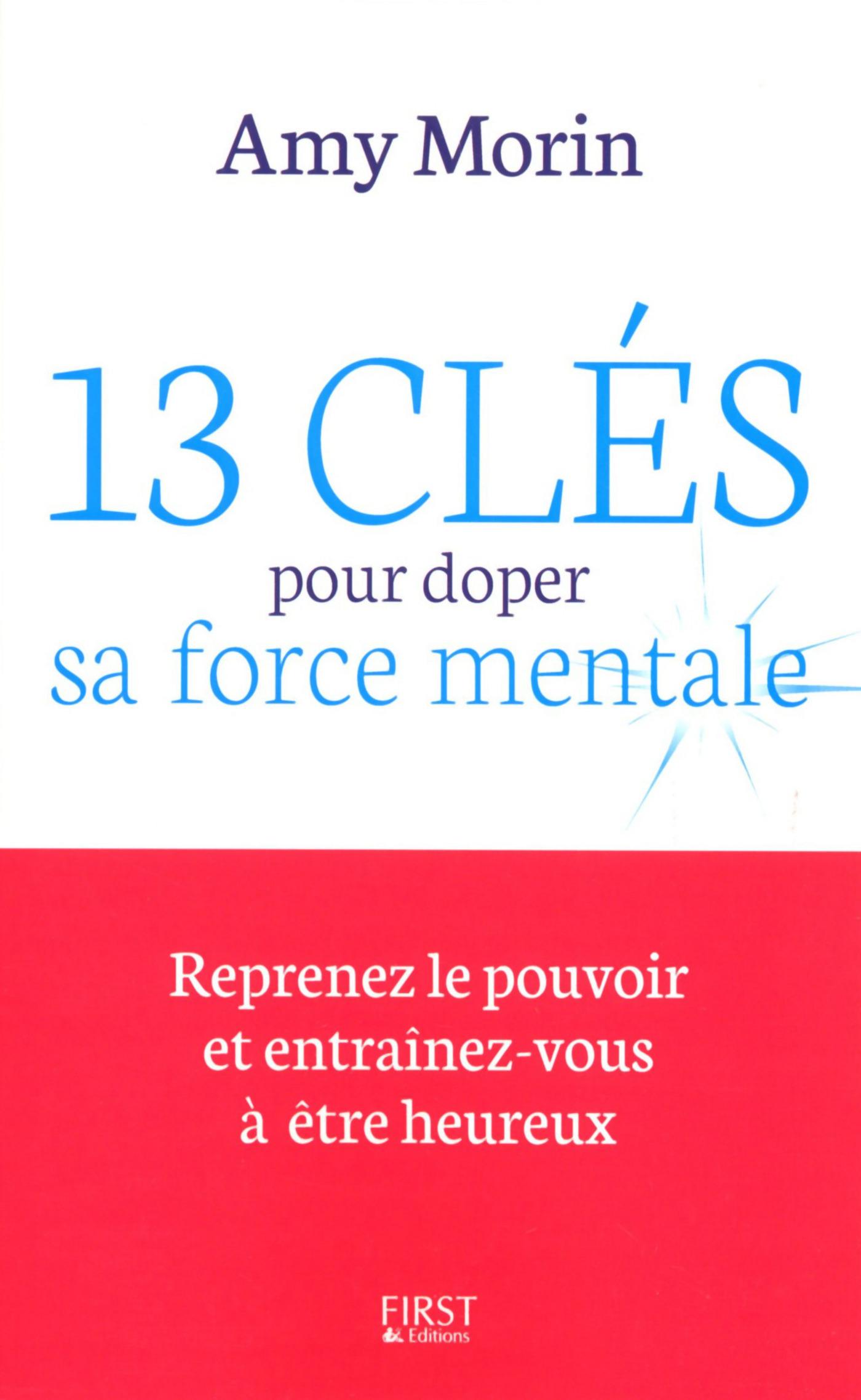 13 clés pour doper sa force mentale