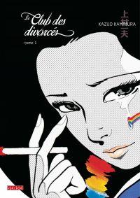 Le Club des divorcés - Tome 1