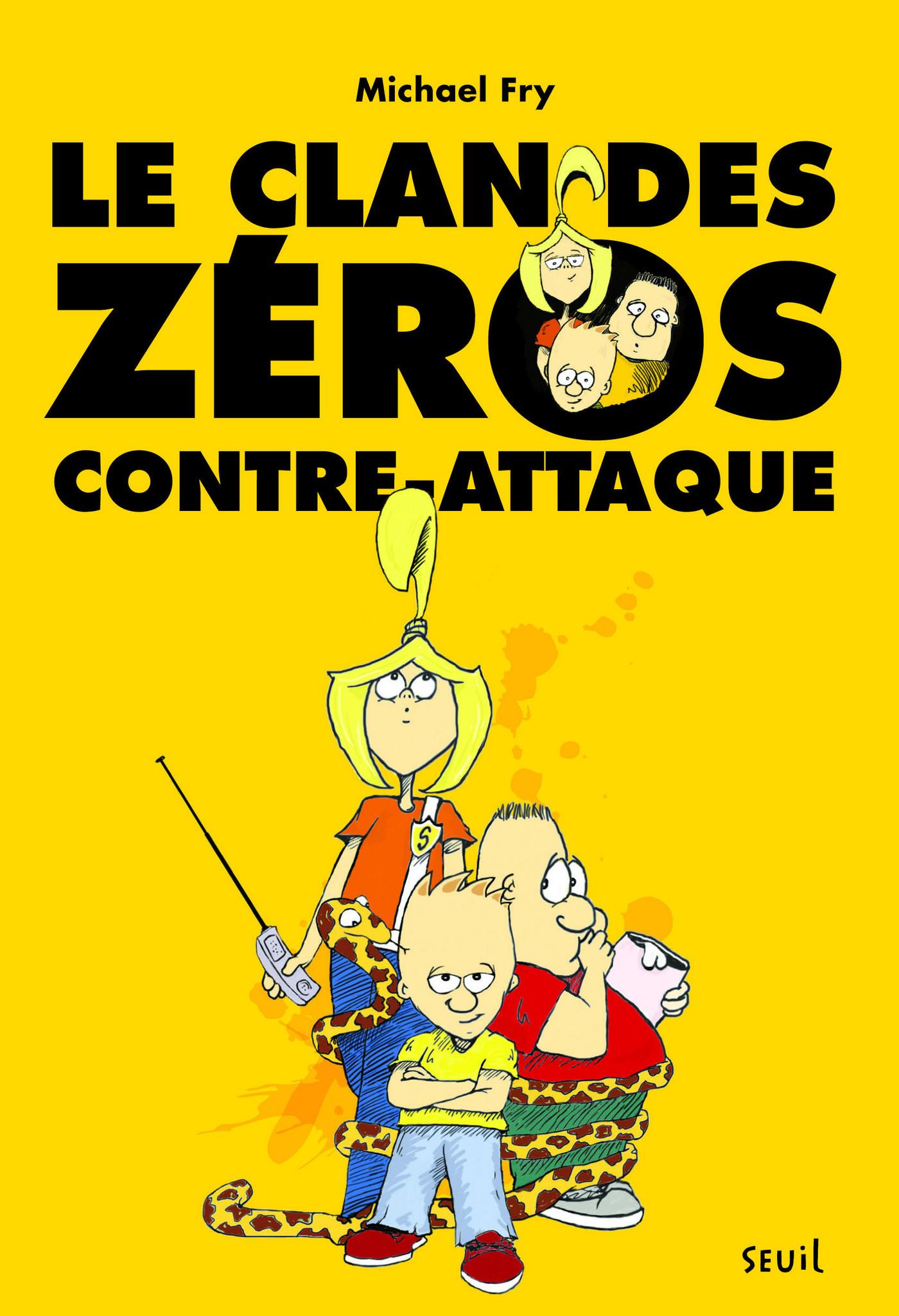 Clan des zéros contre-attaq...
