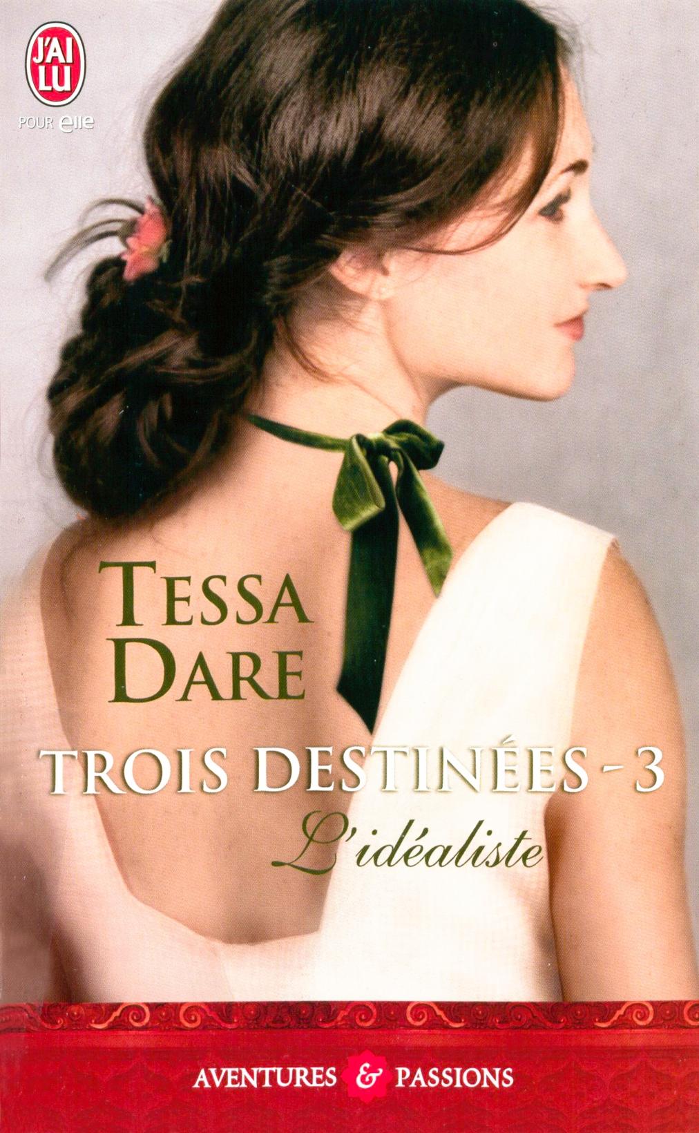 Trois destinées (Tome 3) - L'idéaliste