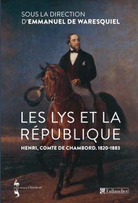 Les Lys et la république. H...