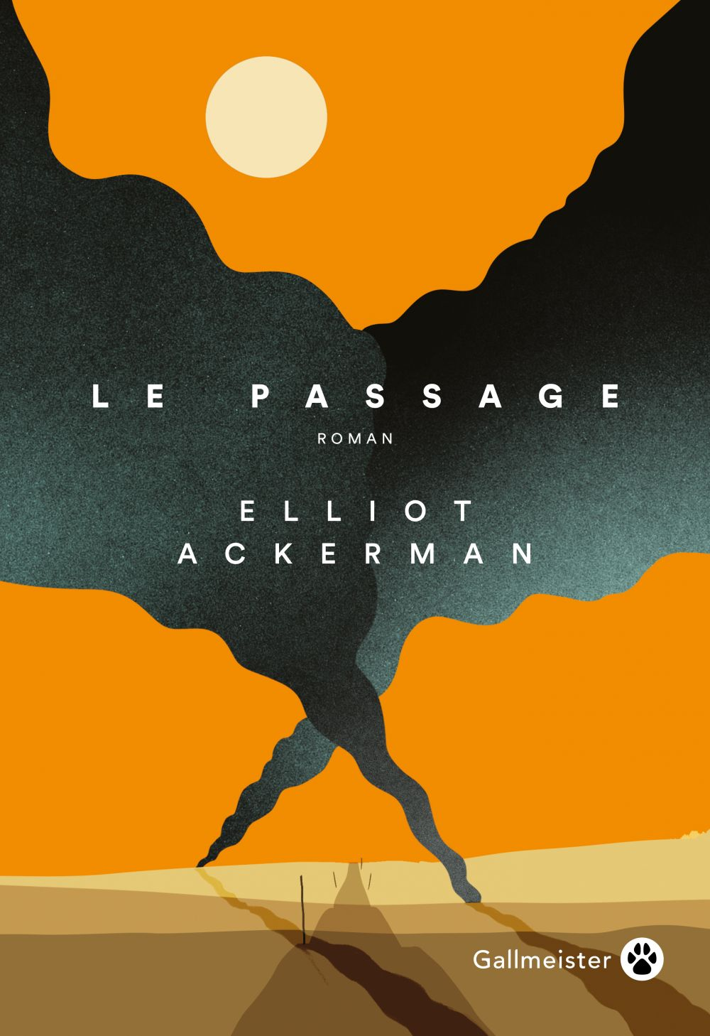 Le Passage | Ackerman, Elliot (1980-....). Auteur