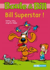 Boule et Bill - Bill Supers...