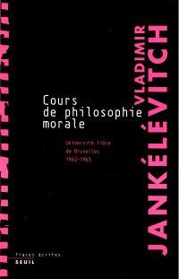 Cours de philosophie morale...