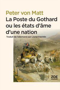 La Poste du Gothard ou les ...