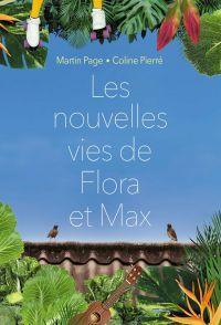 Les nouvelles vies de Flora...