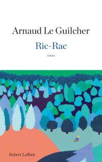 Ric-Rac | Le Guilcher, Arnaud (1974-....). Auteur