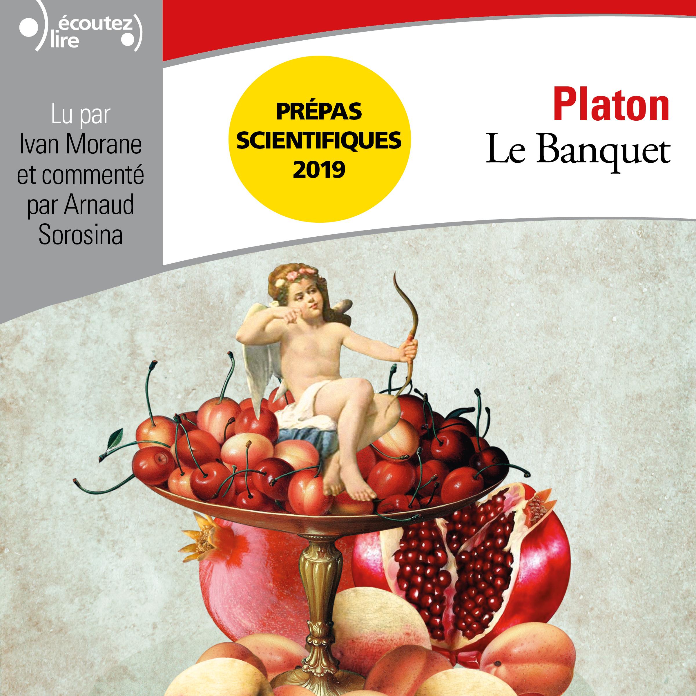 Le Banquet - Pr?pas scientifiques 2018-2019 - Edition prescrite
