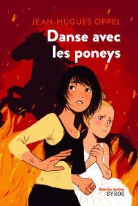 Danse avec les poneys   Oppel, Jean-Hugues
