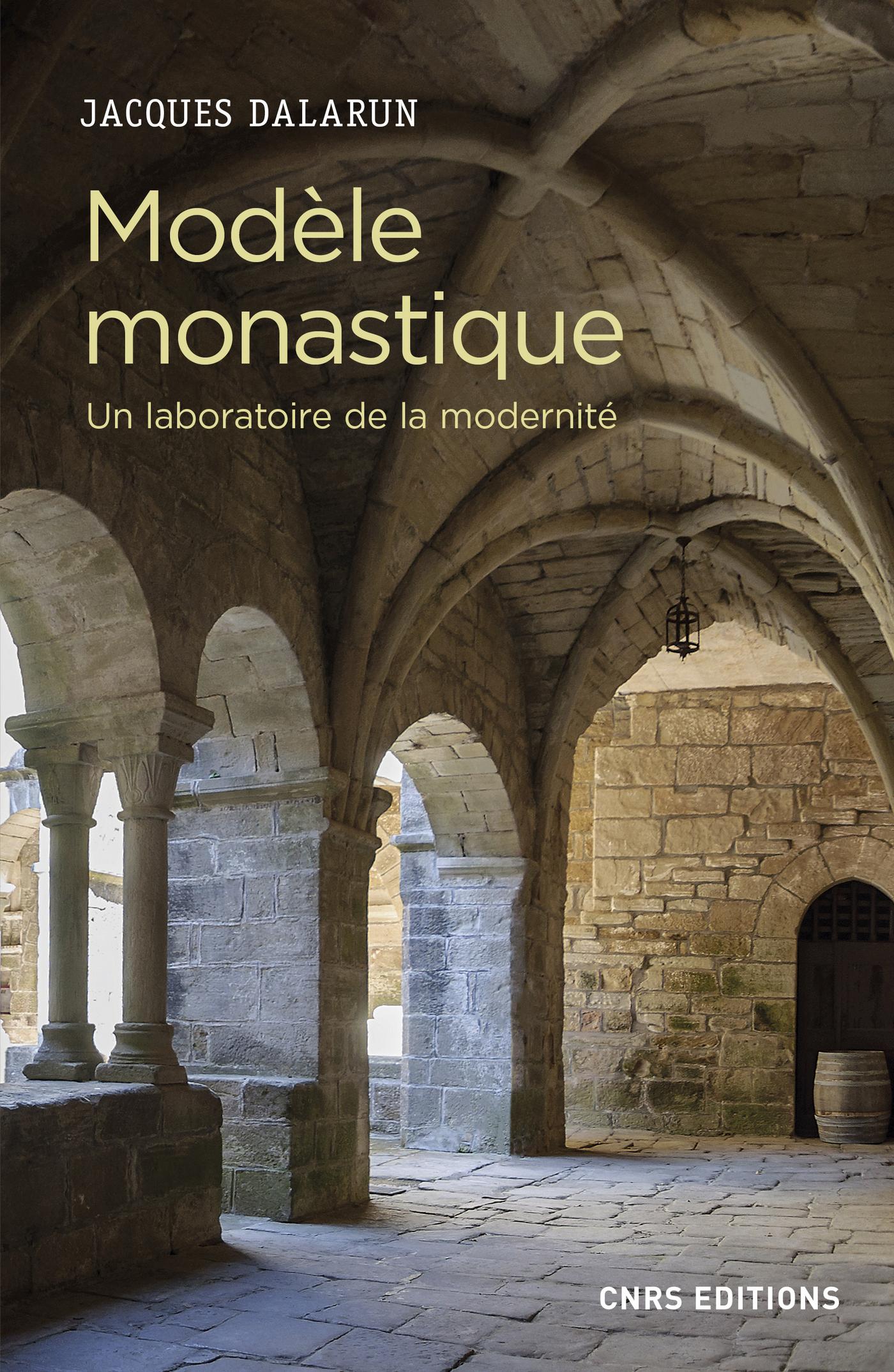 Modèle monastique - Un laboratoire de la modernité