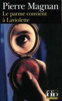 Le parme convient à Laviolette
