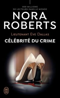 Lieutenant Eve Dallas (Tome...