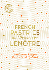 French Pastries and Dessert...