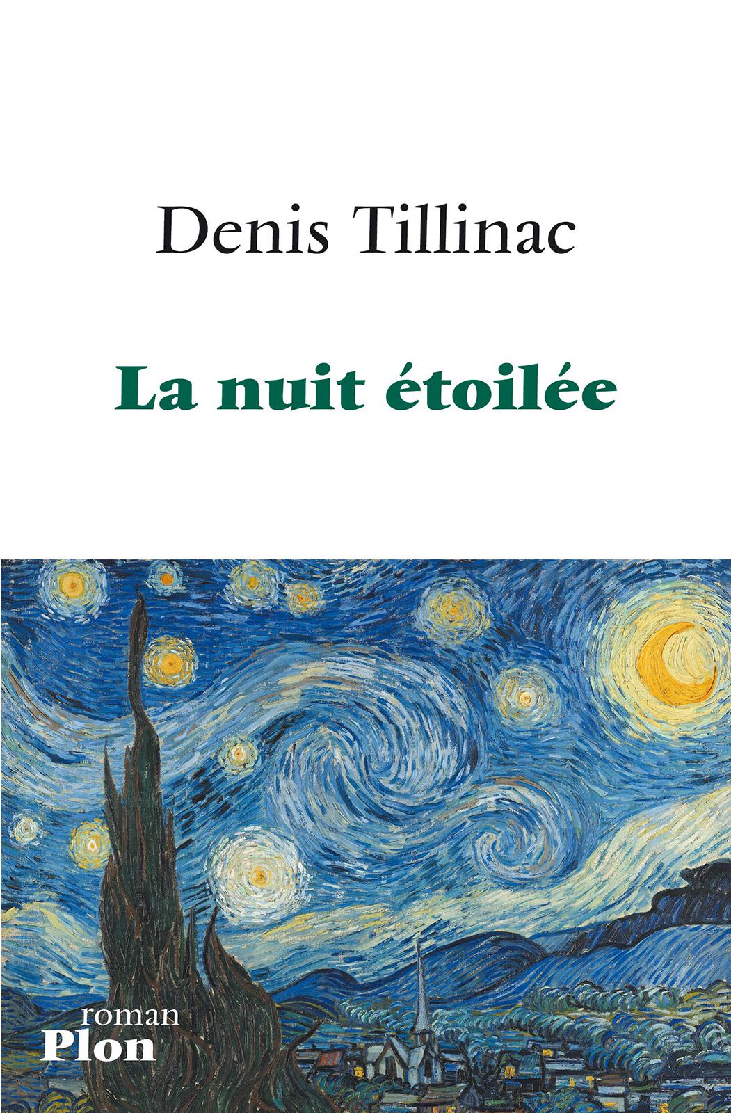 La nuit étoilée | TILLINAC, Denis
