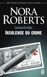 Image de couverture (Lieutenant Eve Dallas (Tome 37) - Insolence du crime)