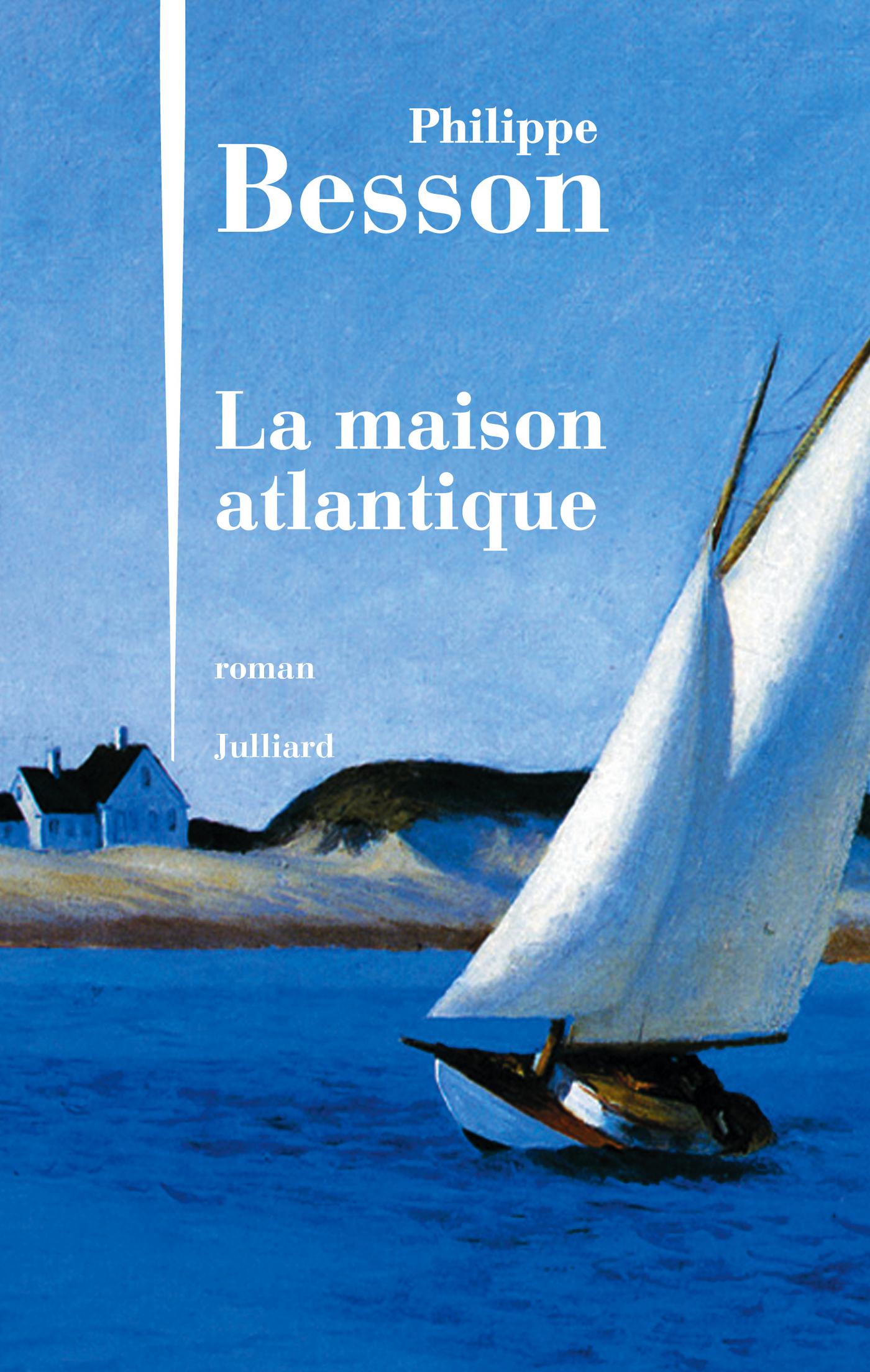 La Maison atlantique | BESSON, Philippe