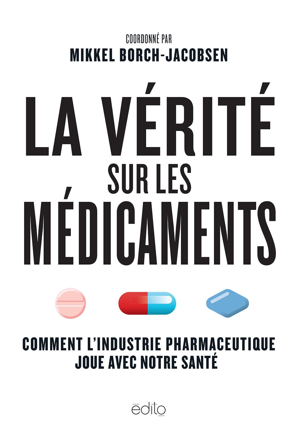 La vérité sur les médicaments