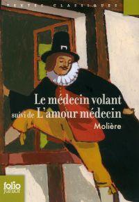 Le Médecin volant / L'Amour...