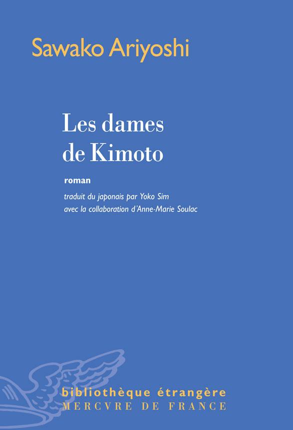 Les dames de Kimoto | Ariyoshi, Sawako