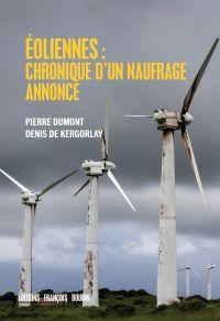 Éoliennes : chroniques d'un...