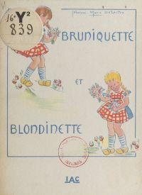 Bruniquette et Blondinette