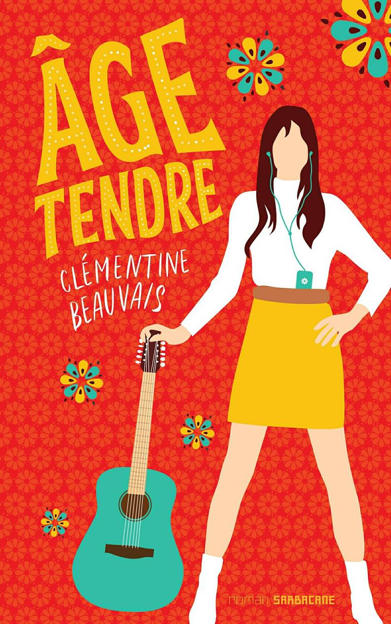 Âge tendre   Beauvais, Clémentine. Auteur