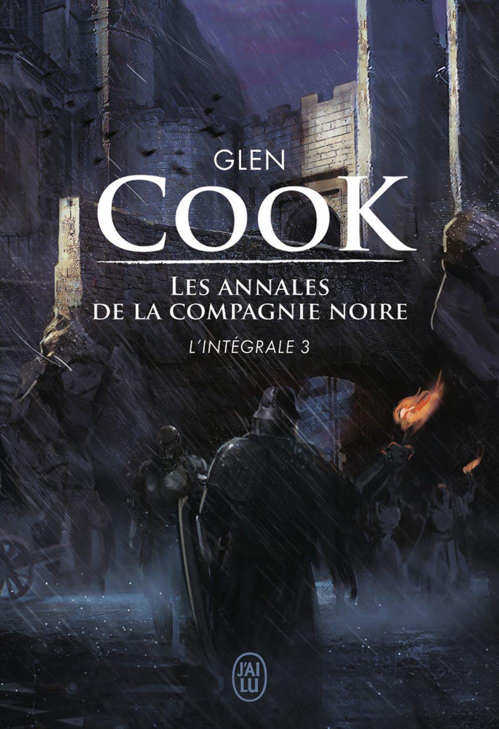 Les annales de la Compagnie noire - L'Intégrale 3 (Tomes 7 et 8) | Cook, Glen