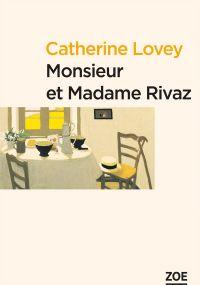 Monsieur et Madame Rivaz
