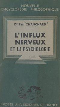 L'influx nerveux et la psyc...