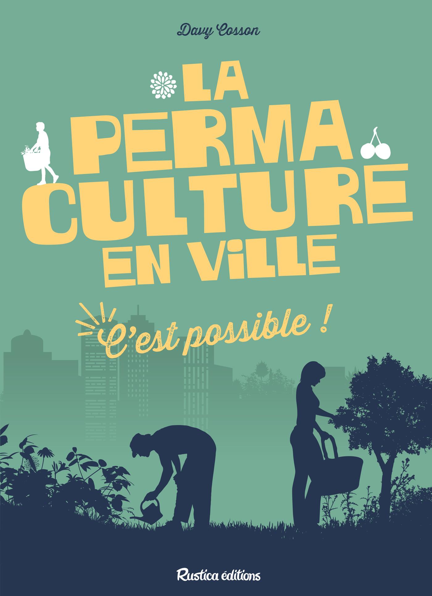 La permaculture en ville, c...