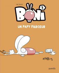 Boni - tome 2 - Un papy farceur | Ian, Fortin. Auteur