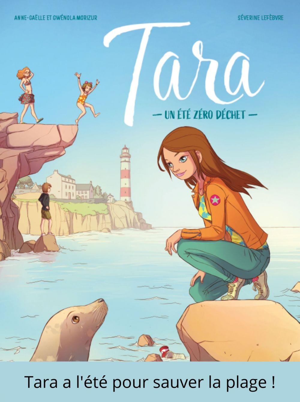 Tara, un été zéro déchet - Tome 1 |