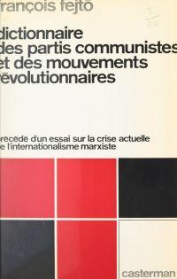 Dictionnaire des partis com...