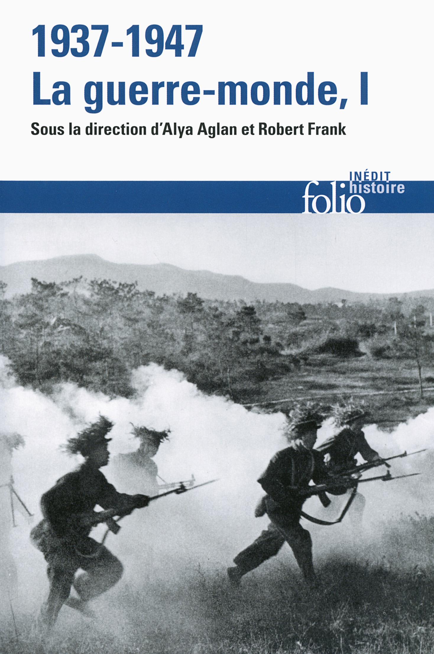 1937-1947 : la guerre-monde (Tome 1)