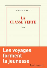 La classe verte | Pitchal, Benjamin (1985-....). Auteur