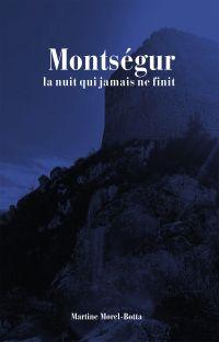 MONTSÉGUR, LA NUIT QUI JAMA...