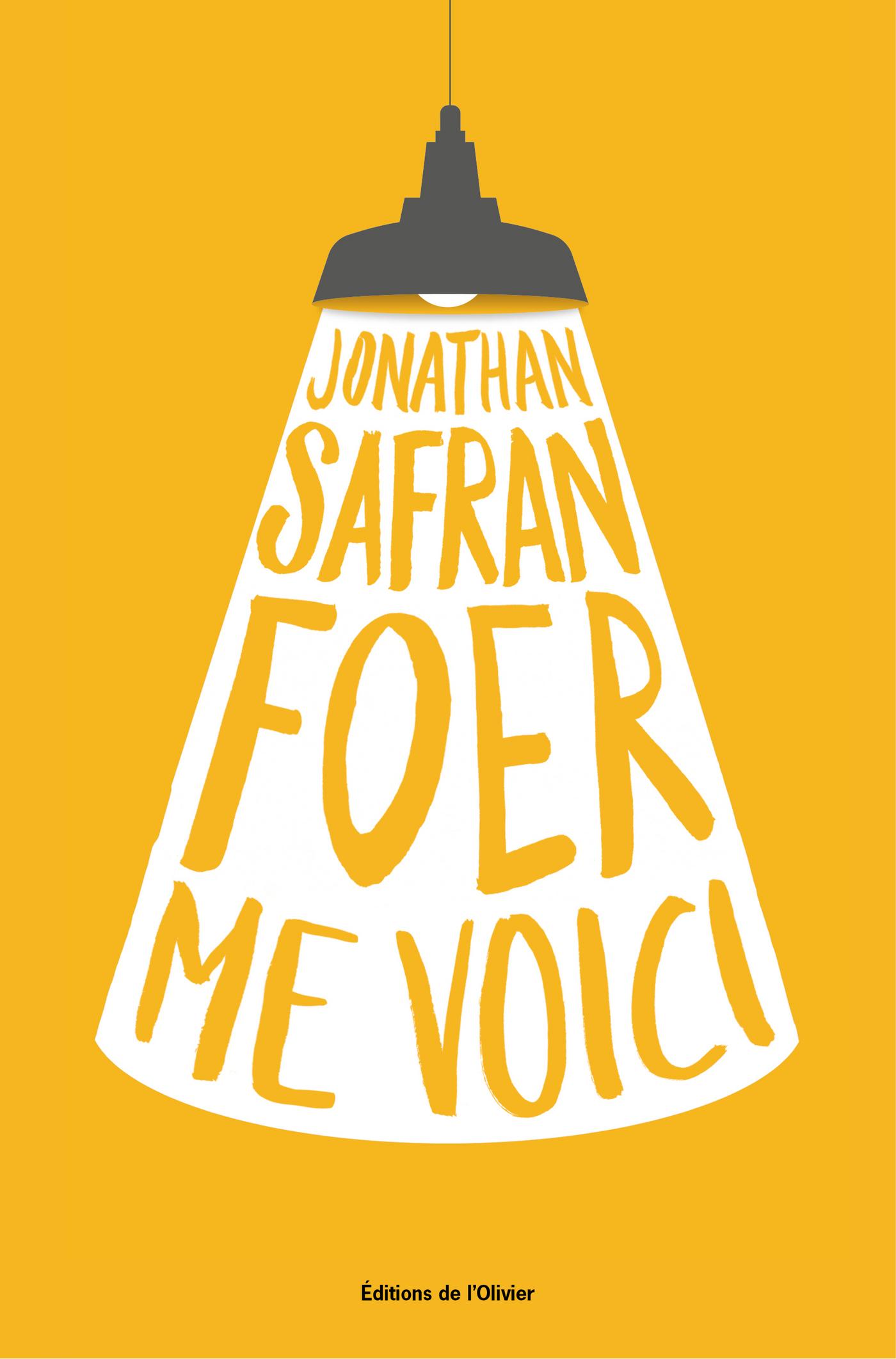 Me Voici | Safran foer, Jonathan