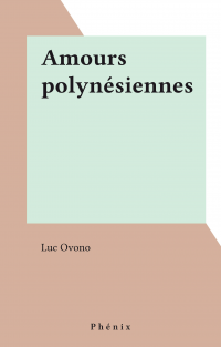 Amours polynésiennes