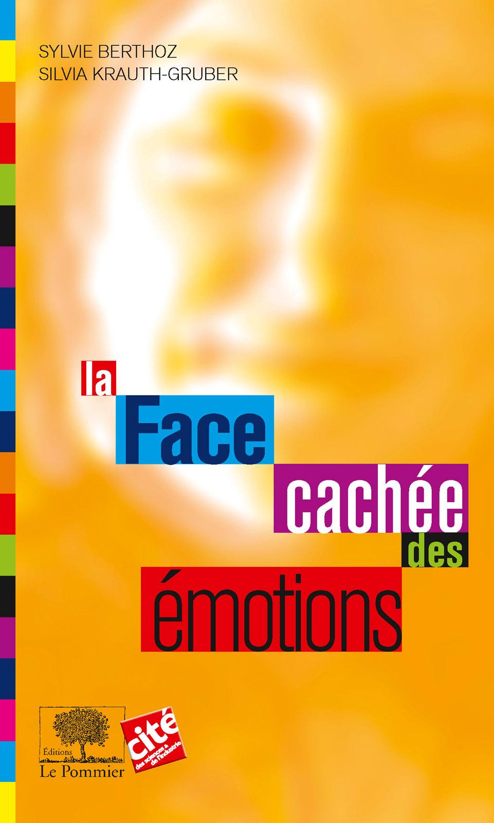 La Face cachée des émotions