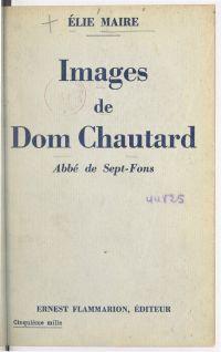 Images de Dom Chautard, abb...