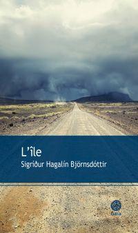 L'île | Sigridur Hagalin Björnsdottir