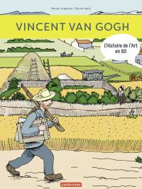 L'Histoire de l'Art en BD - Vincent Van Gogh | Augustin, Marion (1970-....). Auteur